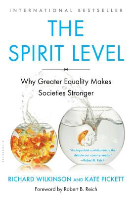 The Spirit Level: Why Greater Equality Makes Societies Stronger Cover Image