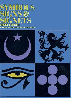 Symbols, Signs and Signets (Dover Pictorial Archive) Cover Image