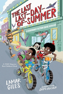 The Last Last-Day-of-Summer (A Legendary Alston Boys Adventure) Cover Image