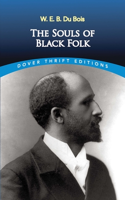 Cover for The Souls of Black Folk (Dover Thrift Editions)