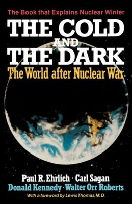 The Cold and the Dark: The World After Nuclear War Cover Image