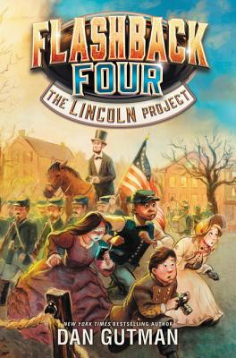 Flashback Four #1: The Lincoln Project Cover Image