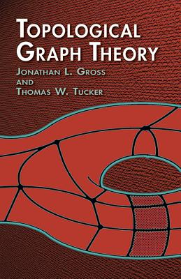 Topological Graph Theory (Dover Books on Mathematics) Cover Image