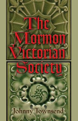The Mormon Victorian Society Cover