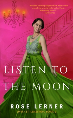 Listen to the Moon (Lively St. Lemeston #3) Cover Image