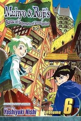 Cover for Muhyo & Roji's Bureau of Supernatural Investigation, Vol. 6, 6 [With Sticker]