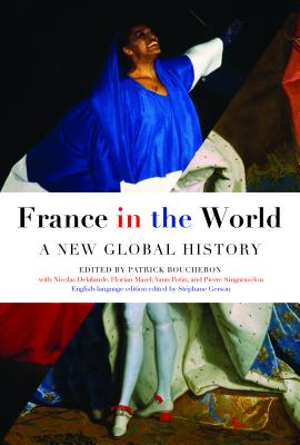 France in the World: A New Global History Cover Image