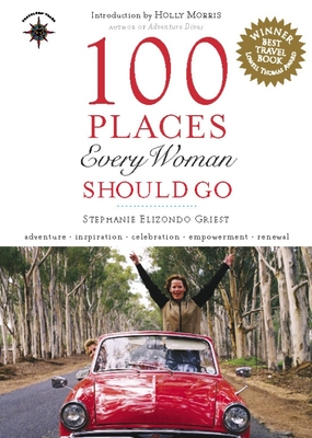 100 Places Every Woman Should Go Cover Image