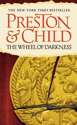 The Wheel of Darkness (Agent Pendergast series #8) Cover Image