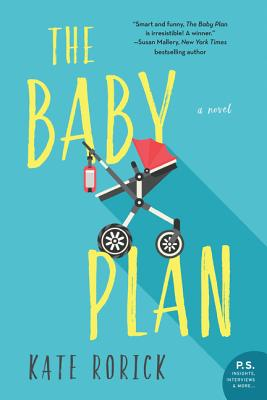 The Baby Plan: A Novel Cover Image