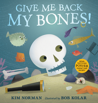 Give Me Back My Bones! Cover Image