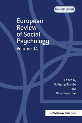 European Review of Social Psychology: Volume 14 (Special Issues of the European Review of Social Psychology) Cover Image