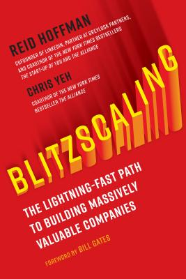 Blitzscaling: The Lightning-Fast Path to Building Massively Valuable Companies Cover Image