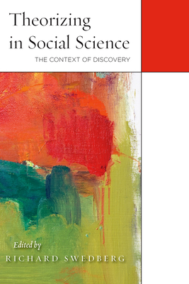 Theorizing in Social Science: The Context of Discovery Cover Image
