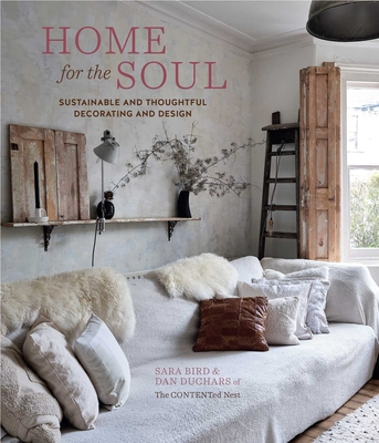 Home for the Soul: Sustainable and thoughtful decorating and design Cover Image