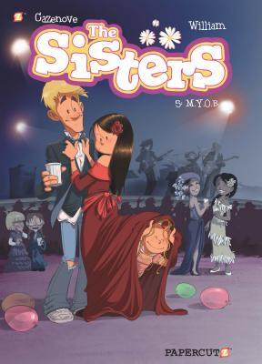The Sisters Vol. 5: M.Y.O.B. Cover Image