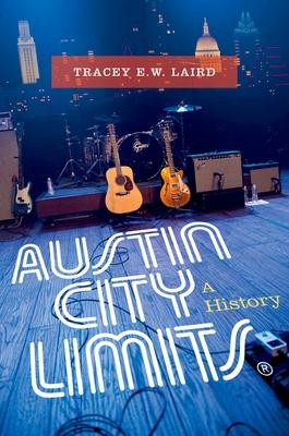 Austin City Limits: A History Cover Image