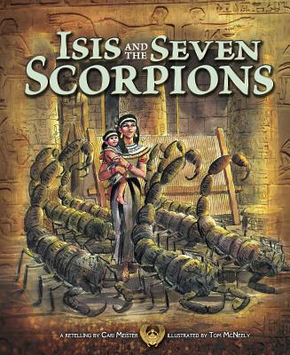 Isis and the Seven Scorpions (Egyptian Myths) Cover Image