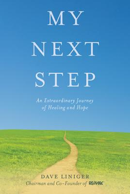 My Next Step: An Extraordinary Journey of Healing and Hope Cover Image