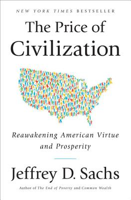 The Price of Civilization: Reawakening American Virtue and Prosperity Cover Image