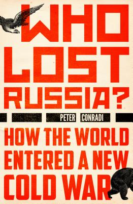 Who Lost Russia? Cover