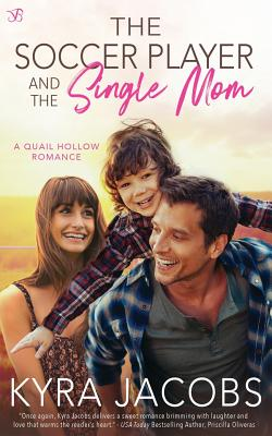 The Soccer Player and the Single Mom Cover Image
