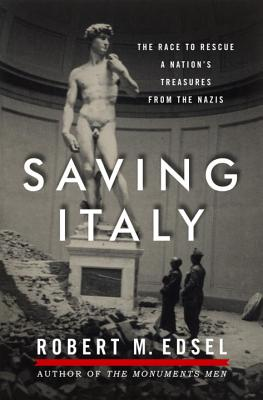 Saving Italy: The Race to Rescue a Nation's Treasures from the Nazis Cover Image