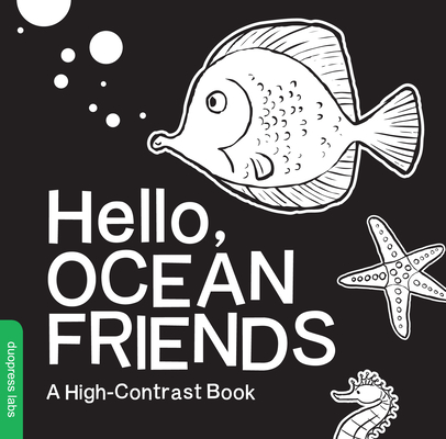 Hello, Ocean Friends: A High-Contrast Book Cover Image