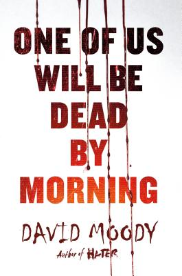 One of Us Will Be Dead by Morning Cover Image