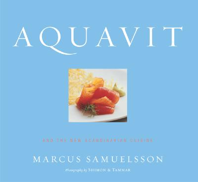 aquavit and the new scandinavian cuisine hardcover