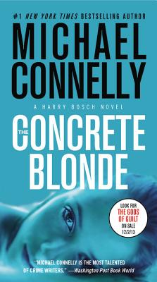The Concrete Blonde (A Harry Bosch Novel #3) Cover Image