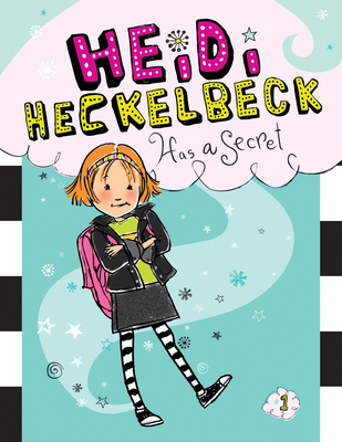 Heidi Heckelbeck Has a Secret: #1 Cover Image