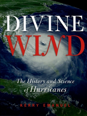 Divine Wind: The History and Science of Hurricanes cover