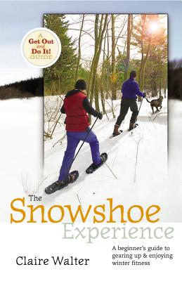 The Snowshoe Experience Cover