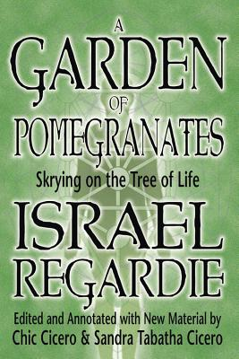 A Garden of Pomegranates: Skrying on the Tree of Life Cover Image