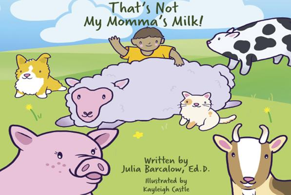 That's Not My Momma's Milk! Cover Image