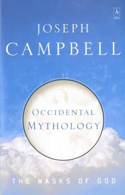 Occidental Mythology: The Masks of God, Volume III Cover Image
