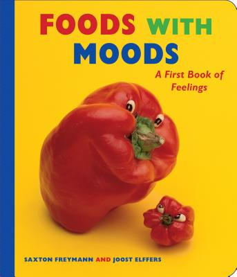 Foods with Moods: A First Book of Feelings Cover Image