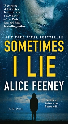 Sometimes I Lie: A Novel Cover Image