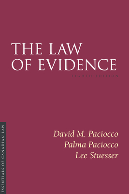 The Law of Evidence, 8/E (Essentials of Canadian Law) Cover Image