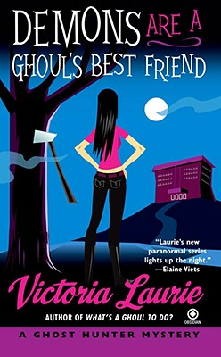 Demons Are a Ghoul's Best Friend: A Ghost Hunter Mystery Cover Image