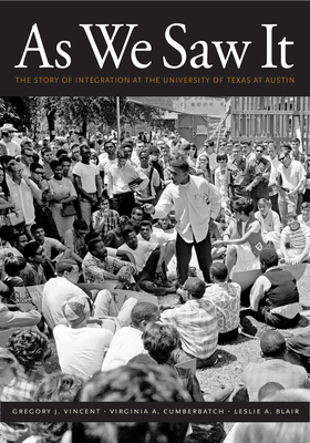 As We Saw It: The Story of Integration at the University of Texas at Austin Cover Image