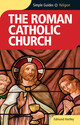 Roman Catholic Church - Simple Guides Cover