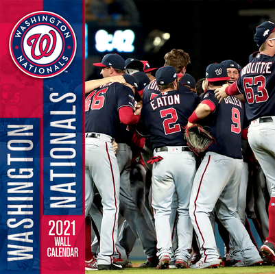 Washington Nationals 2021 12x12 Team Wall Calendar Cover Image