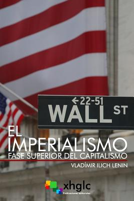 El Imperialismo, fase superior del Capitalismo Cover Image