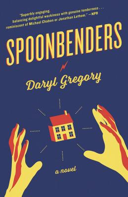 Spoonbenders: A novel Cover Image