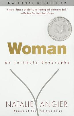 Woman: An Intimate Geography Cover Image