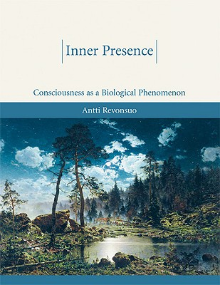 Inner Presence: Consciousness as a Biological Phenomenon Cover Image