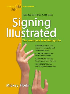 Signing Illustrated: The Complete Learning Guide Cover Image