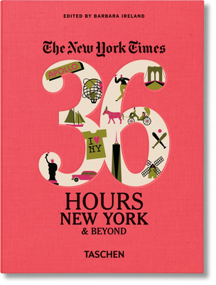 Nyt. 36 Hours. New York & Beyond Cover Image